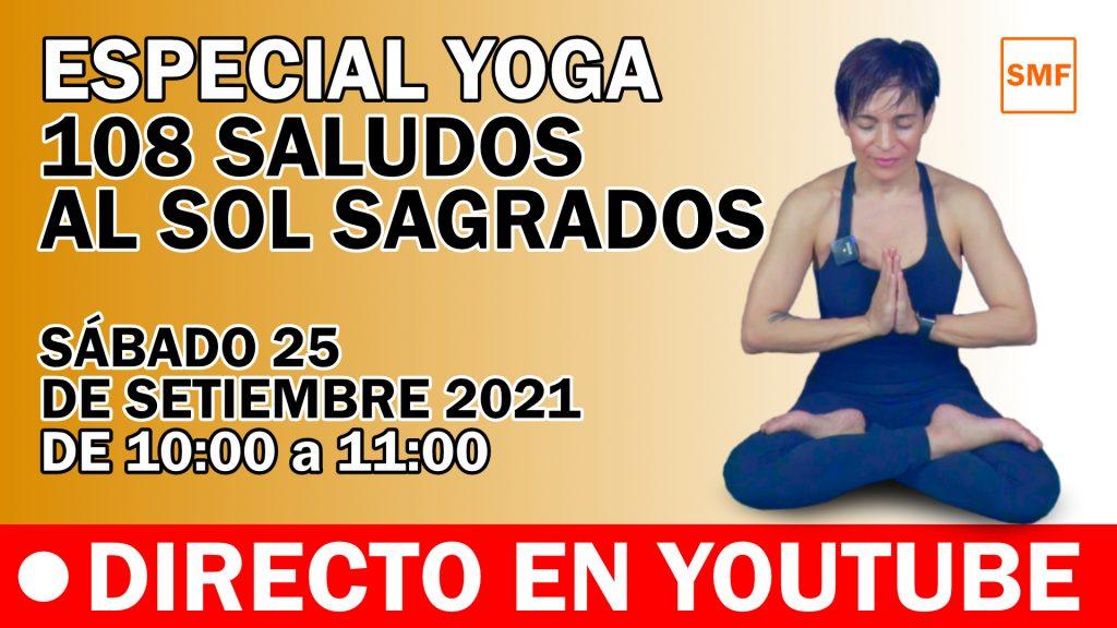 108 Saludos al Sol - Especial Yoga